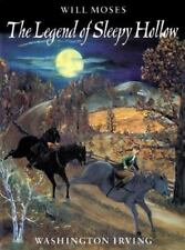The Legend of Sleepy Hollow by Washington Irving and Will Moses (1995,...
