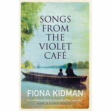 Songs from the Violet Cafe by Fiona Kidman (Paperback, 2017)