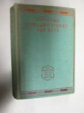 Acceptable - Fifty-Two Thrilling Stories for Boys - Donald Ross 1935-01-01   Hut