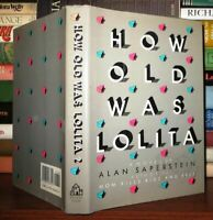 Saperstein, Alan HOW OLD WAS LOLITA  1st Edition 1st Printing