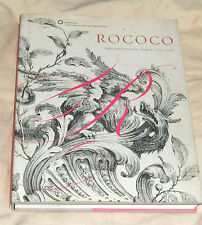 Rococo : The Continuing Curve 1730-2008 by Gail S. Davidson, Sarah D. Coffin,...