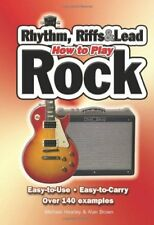 How To Play Rhythm, Riffs & Lead Rock: Easy-to-Use