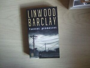 Linwood Barclay- Fausses promesses