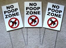 """(3) NO DOG POOP ZONE Vertical 8""""X12"""" Plastic Coroplast Signs with Stakes  NEW"""