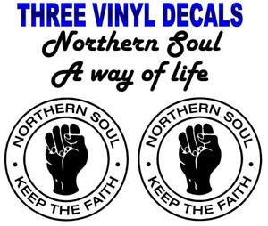 "3x Northern Soul Decal stickers  ""Keep the Faith""  SKA"