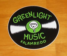 "Green Light Music Sticker Original Promo 3.75"" Record Store Kalamazoo"