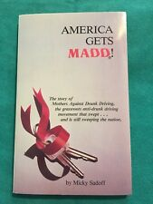 America Gets MADD Micky Sadoff 1990 Mother's Against Drunk Driving Story