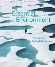 Essential Environment: The Science Behind the Stories (5th Edition) by Withgott