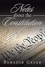 Notes about the Constitution (Hardback or Cased Book)