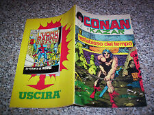 CONAN E KAZAR N.44 CORNO OTTIMO ORIGINALE NO F4 DEVIL THOR RAGNO AMERICA HULK