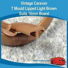Caravan T MOULD LIPPED LIGHT ( 16MM BROWN )  SUITS BOARD Vintage Viscount BT210