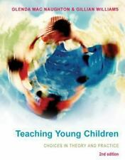 Teaching Young Children: Choices in Theory and Practice (Paperback or Softback)