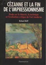 Cézanne et la Fin de l'Impressionnisme RICHARD SHIFF Théorie Technique Critique