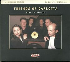 Friends of Carlotta Live in Studio 24 Krarat Zounds Gold CD Audiophile E. Vol. 7