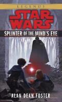Splinter of the Mind's Eye: Star Wars Legends by Alan Dean Foster (author)