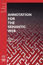 Annotation for the Semantic Web (Frontiers in Artificial Intelligence-ExLibrary