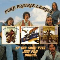Pure Prairie League - If Shoe Fits/Just Fly/Dance (2013)  2CD  NEW  SPEEDYPOST