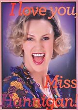 "ANNIE THE MUSICAL ""I LOVE YOU MISS HANNIGAN  SOUVENIR MAGNET - JANE LYNCH"