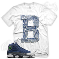 B BLESSED Sneaker T Shirt for Jordan Retro 13 Flint Navy White French Blue