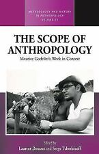 Methodology and History in Anthropology: The Scope of Anthropology : Maurice...