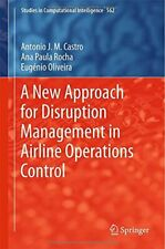 A New Approach for Disruption Management in Air, Castro, Paula-Rocha, Olivei-,