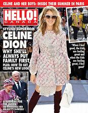Hello Canada Magazine Stylish SuperMom Celine Dion  July 2017 #563 Brand New