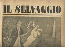 Il selvaggio - ANNO IX,N.3, 1932( Maccari,Longanesi,Civitavecchia)