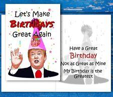 Donald Trump Tarjeta De Cumpleaños-Let 's Make cumpleaños gran otra vez-Divertido Cumpleaños