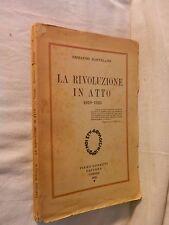 LA RIVOLUZIONE IN ATTO 1919-1924 Ermanno BartelliniGobetti Editore 1925 di da