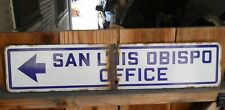 "Vintage ""San Luis Obispo Office "" Porcelain Metal Sign 28"" W X 6"" As Is Oneside"