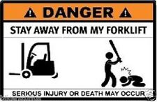 DANGER STAY AWAY FROM MY FORKLIFT STICKER LAPTOP STICKER TOOLBOX STICKER WINDOW