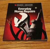 Everyday Home Repairs (Black & Decker Home Improvement Library)