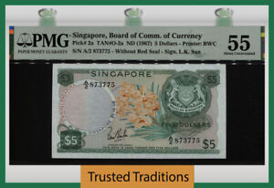 TT PK 2a ND (1967) SINGAPORE BOARD OF COMM. 5 DOLLARS PMG 55 ABOUT UNCIRCULATED!