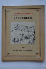 Graveurs nouveaux - Laboureur - Pierre du Colombier - 1931