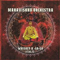 Mahavishnu Orchestra ‎– Whiskey A-Go-Go LA, 27.03.72 (2014)  CD  NEW  SPEEDYPOST