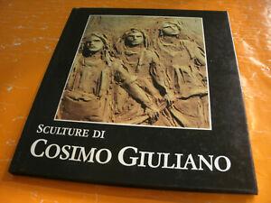 Sculture di COSIMO GIULIANO - Edizione Galleria Ghelfi, Anno 1989