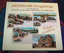 JAHNSDORF/Erzgebirge mit seinen Ortsteilen - Bilder erzählen # Geiger Verlag
