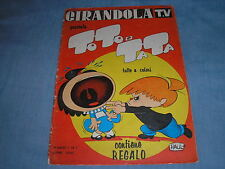GIRANDOLA TV TOTO E TATA ANNO I N.1 FASANI EDITORE 1963