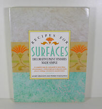 Recipes for Surfaces: Artistic Decorative Paint Finishes Made Simple (Paperback)