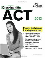 Cracking the ACT, 2013 Edition (College Test Preparation) by Princeton Review