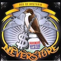 """NEVERSTORE """"AGE OF HYSTERIA"""" CD NEW!"""