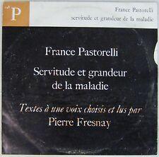 Servitude et grandeur de la maladie 33 tours France Pastorelli Pierre Fresnay
