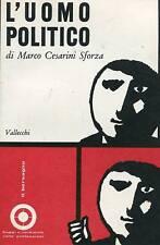 Marco Cesarini Sforza = L'UOMO POLITICO