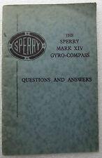 Sperry Mark XIV Gyro-Compass Q&A 1940s book HMS MV MENESTHEUS WW2 ship gyroscope