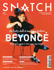 French SNATCH Magazine #26 9/2014 BEYONCE: From Baby Doll to Mama Dollars @NEW@