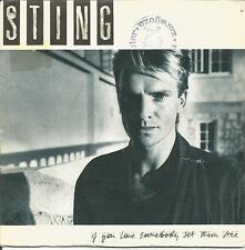 "STING-IF YOU LOVE SOMEBODY SET THEM FREE + ANOTHER DAY SINGLE 7""  VINILO 1985"