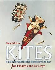 Kites: The Practical Handbook for the Modern Kite Flyer: A Practical Handbook, M