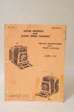 F66353~ Super Graphic & Super Speed Graphic Service Instruction & Parts