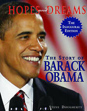 Hopes and Dreams:The Story of Barack Obama The Inaugural Edition by S.Dougherty