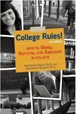 College Rules!, 3rd Edition : How to Study, Survive, and Succeed in College by S